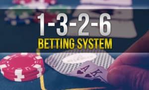 1 3 2 6 Betting System